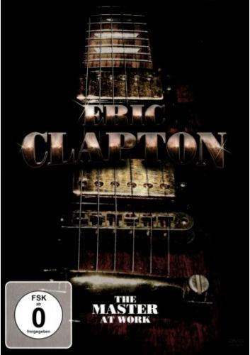 Eric Clapton: Master at Work