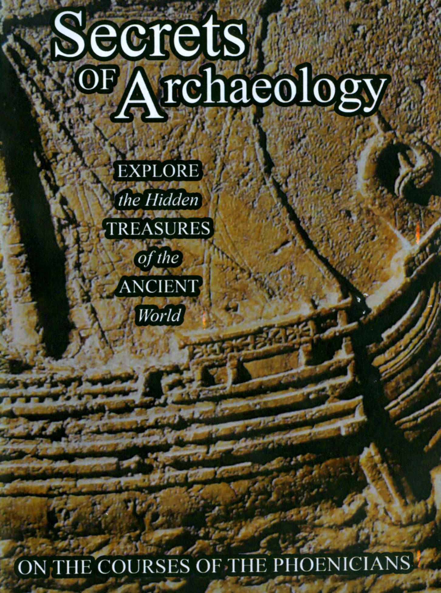 Secrets of Archaeology: Sailing With the Phoenicians