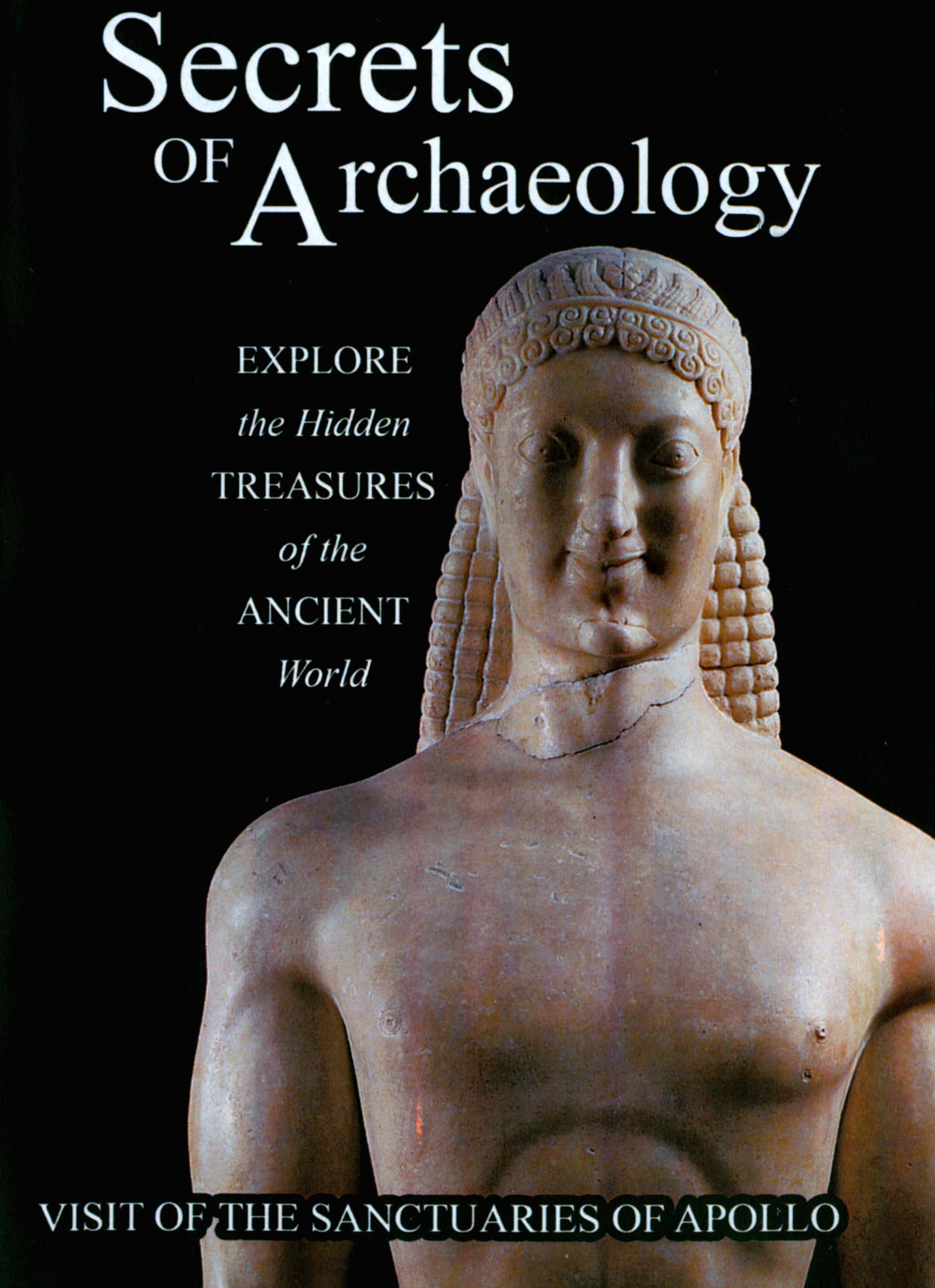 Secrets of Archaeology: The Sanctuaries of Apollo
