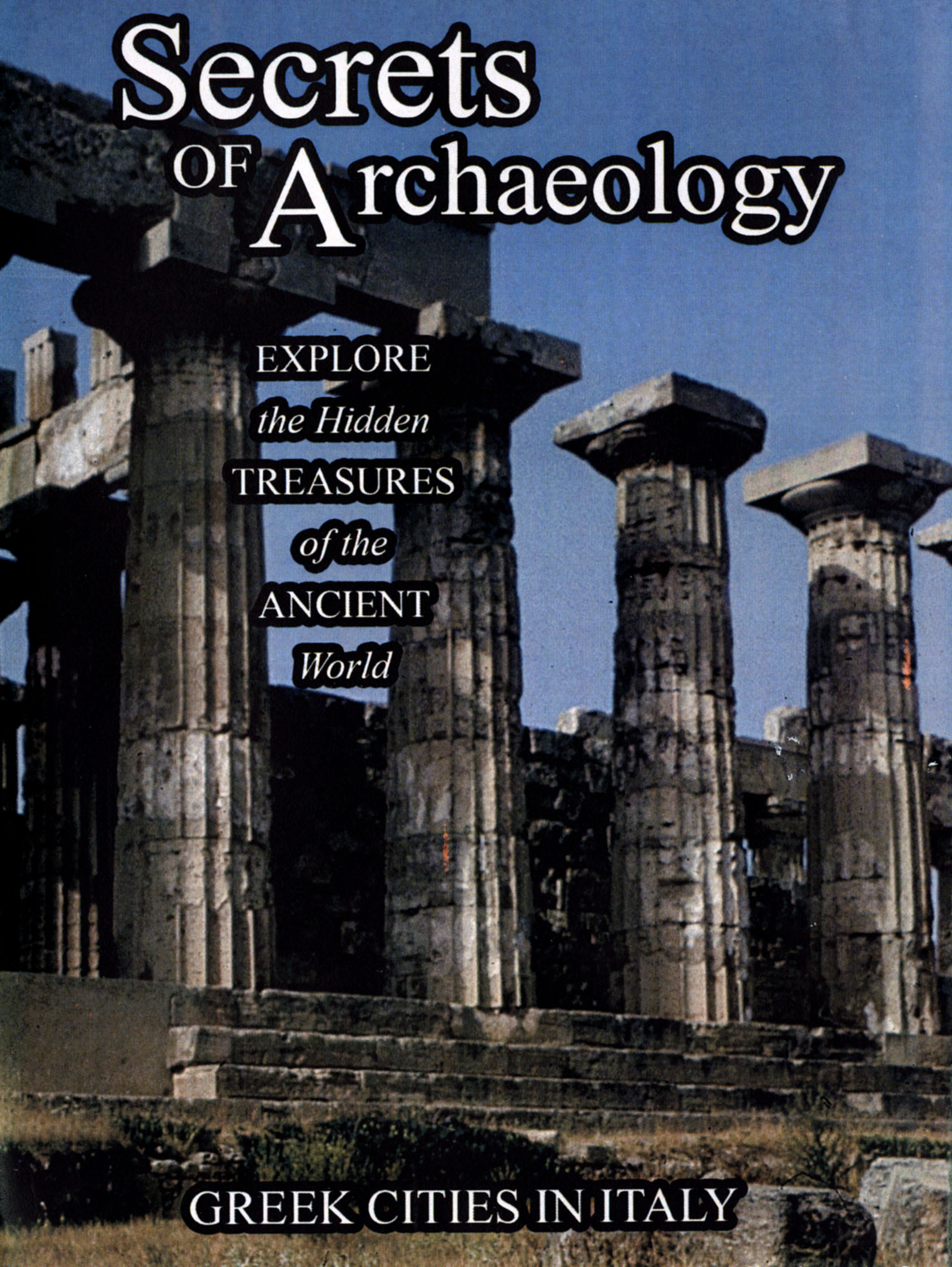 Secrets of Archaeology: Greek Cities in Italy