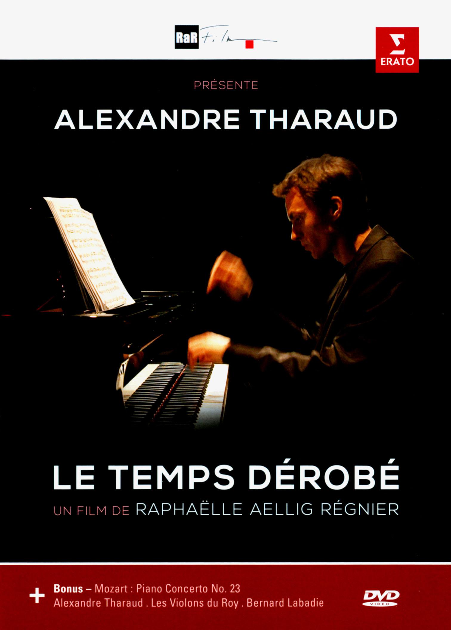 Alexandre Tharaud, Le temps dérobé