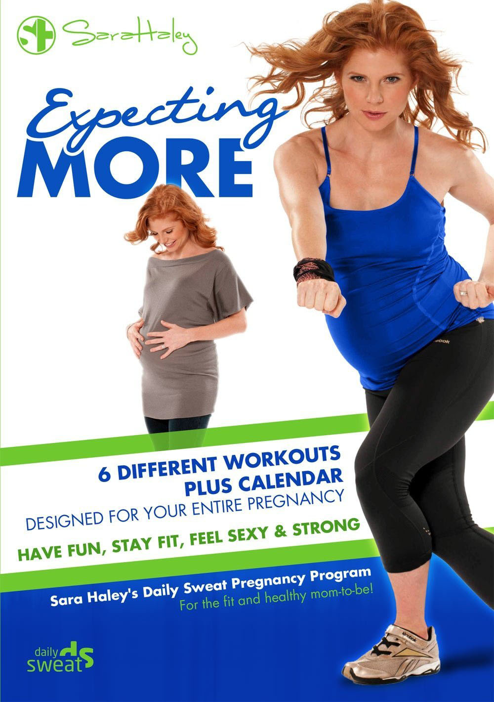 Sara Haley: Expecting More - Daily Sweat Pregnancy Program