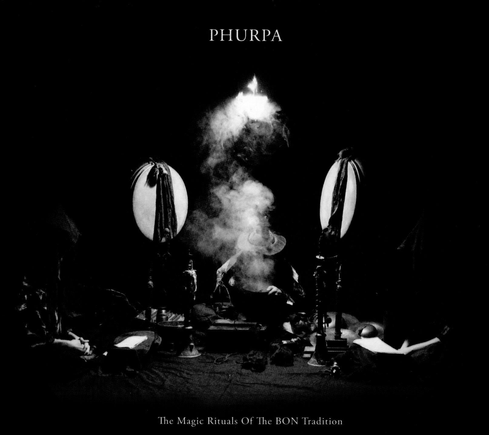 Phurpa: The Magic Rituals of the BON Tradition