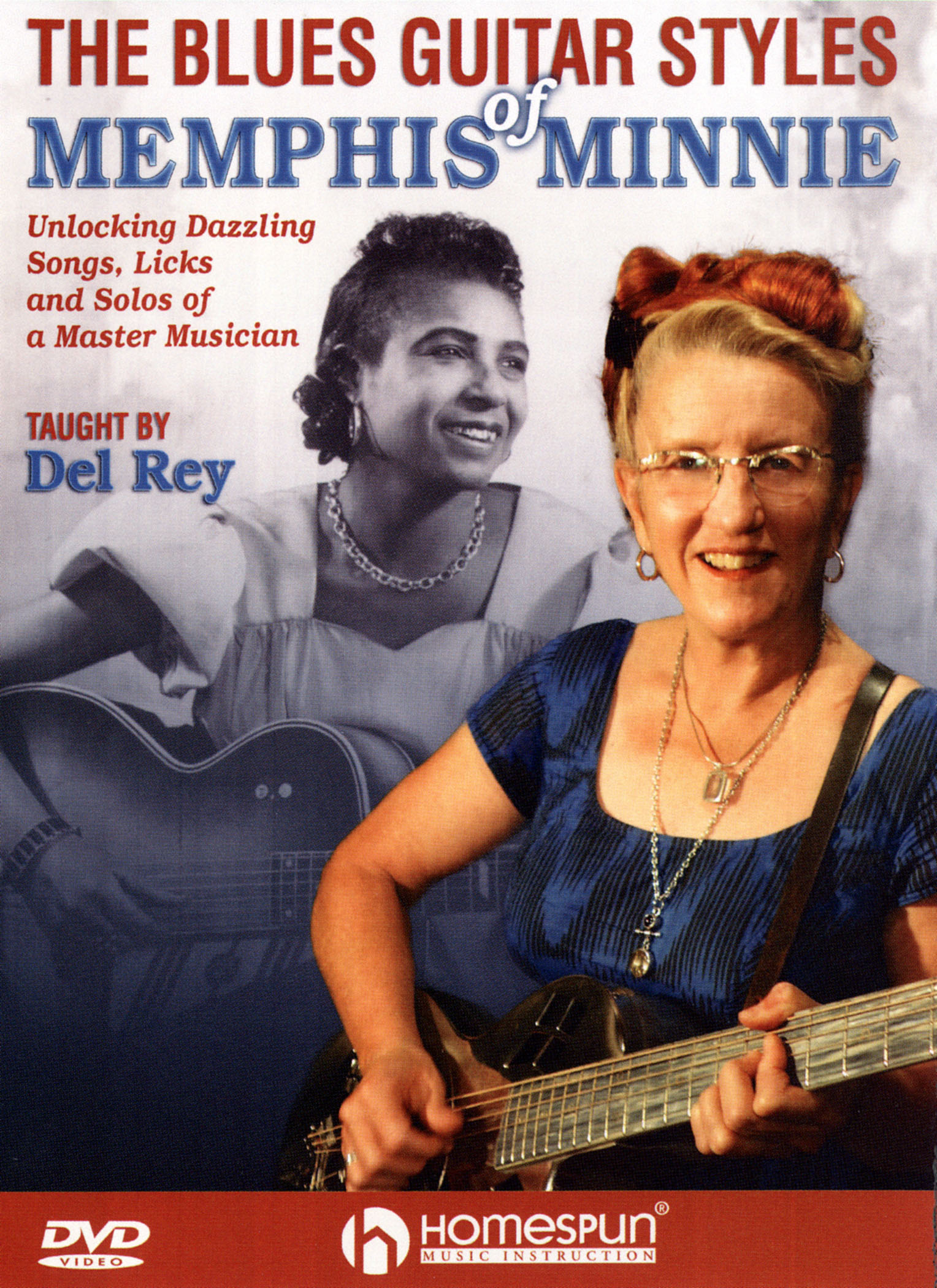 The Blue Guitar Styles of Memphis Minnie