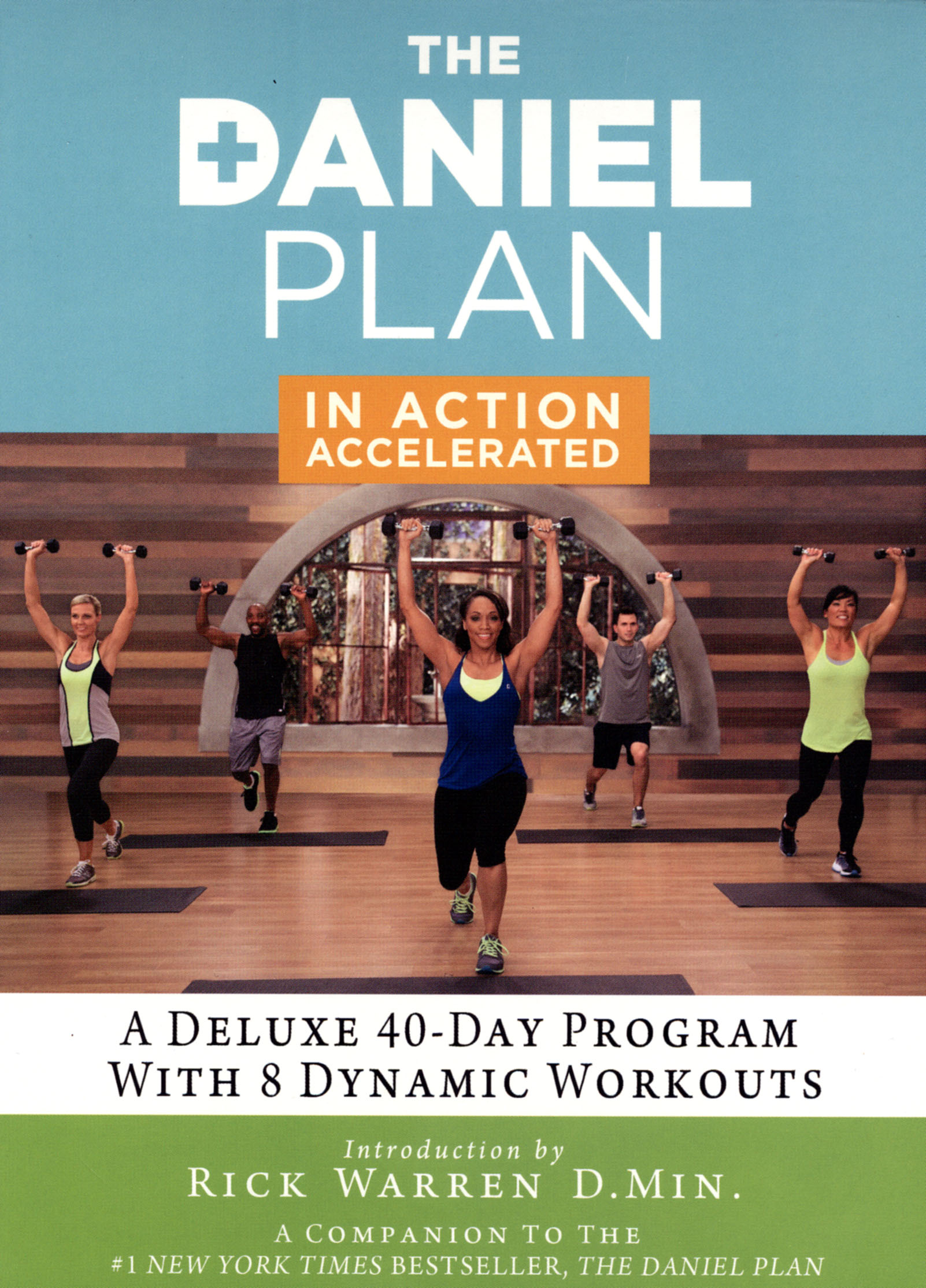 The Daniel Plan: In Action Accelerated