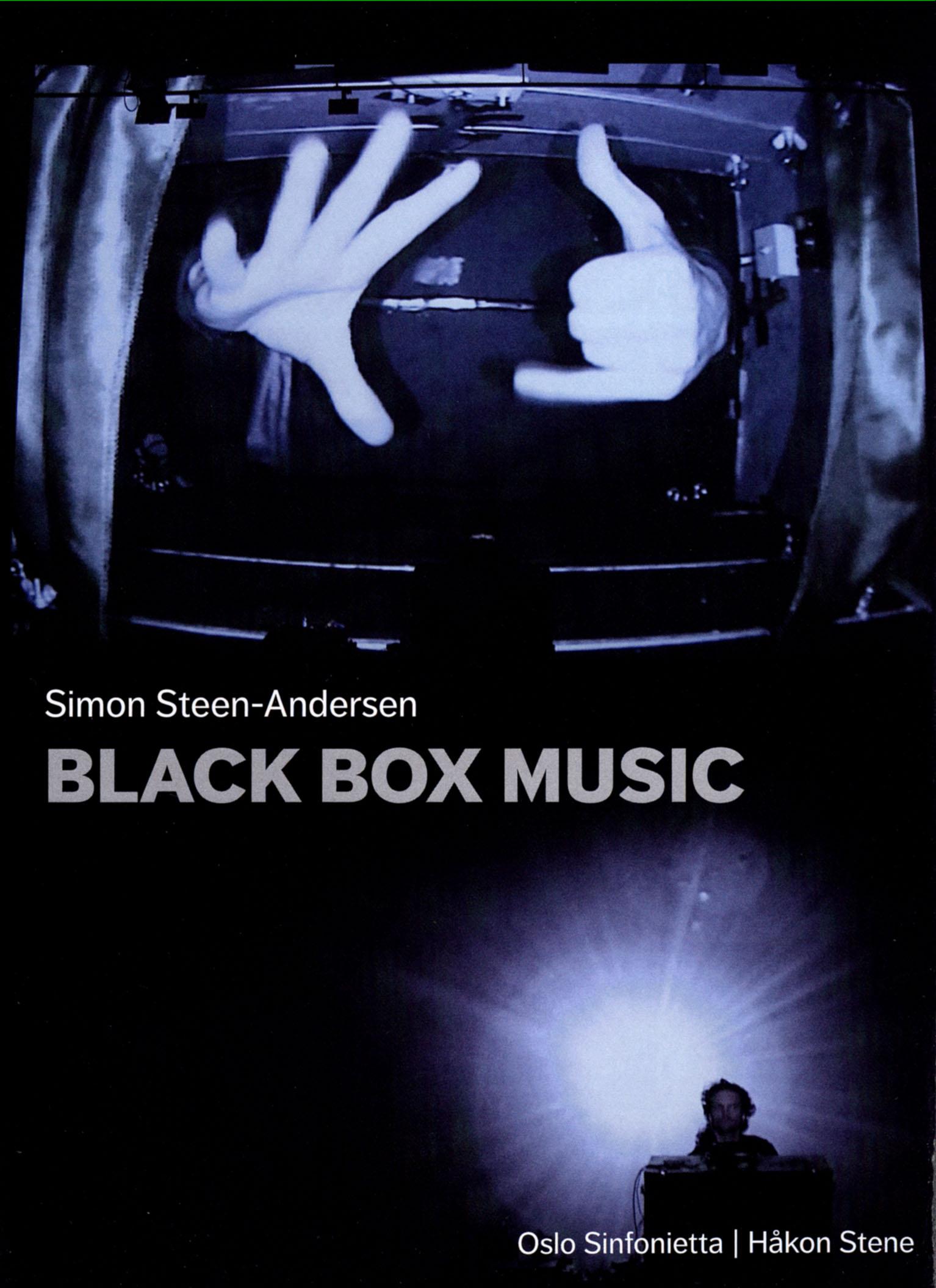 Oslo Sinfonietta/Håkon Stene: Simon Steen-Andersen - Black Box Music
