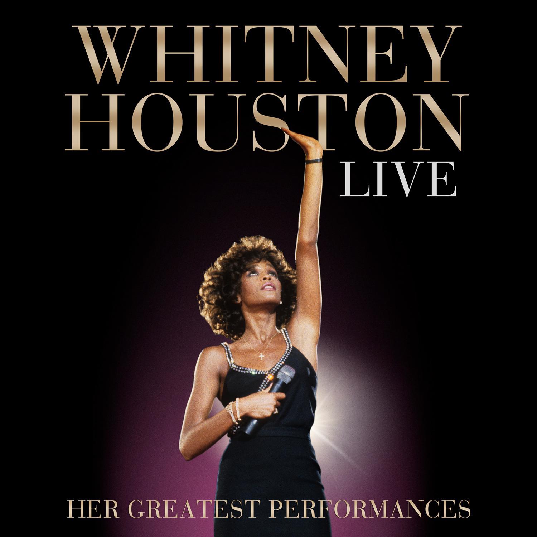 Whitney Houston: Live - Her Greatest Performances