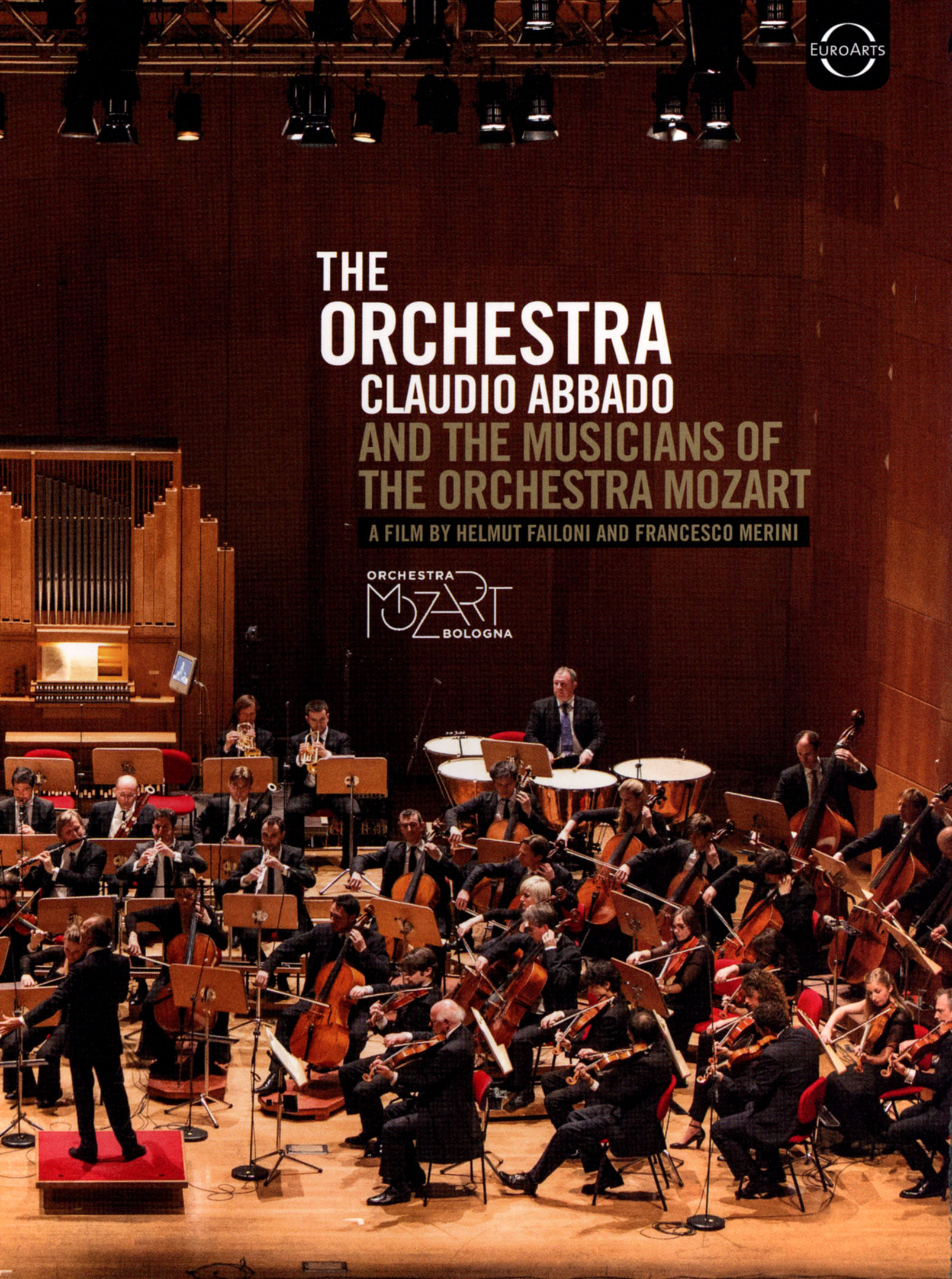 The Orchestra: Claudio Abbado and the Musicians of the Orchestra Mozart