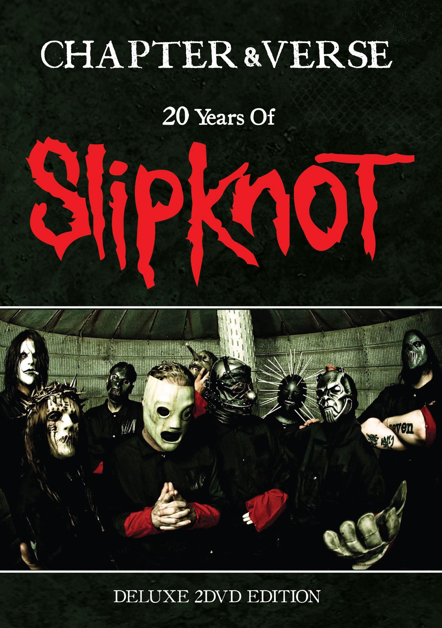 Slipknot: Chapter & Verse - 20 Years of Slipknot