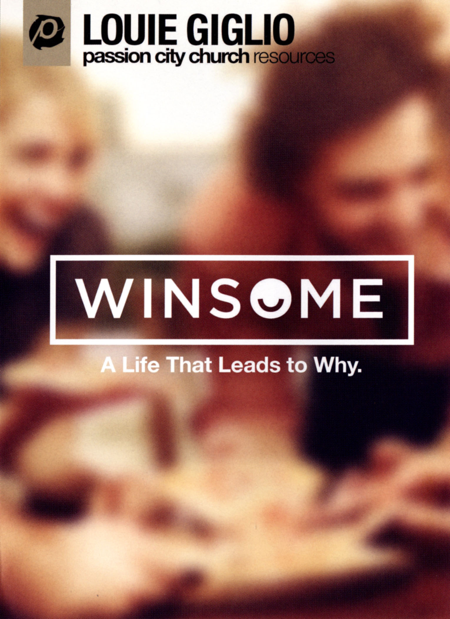 Louie Giglio: Winsome