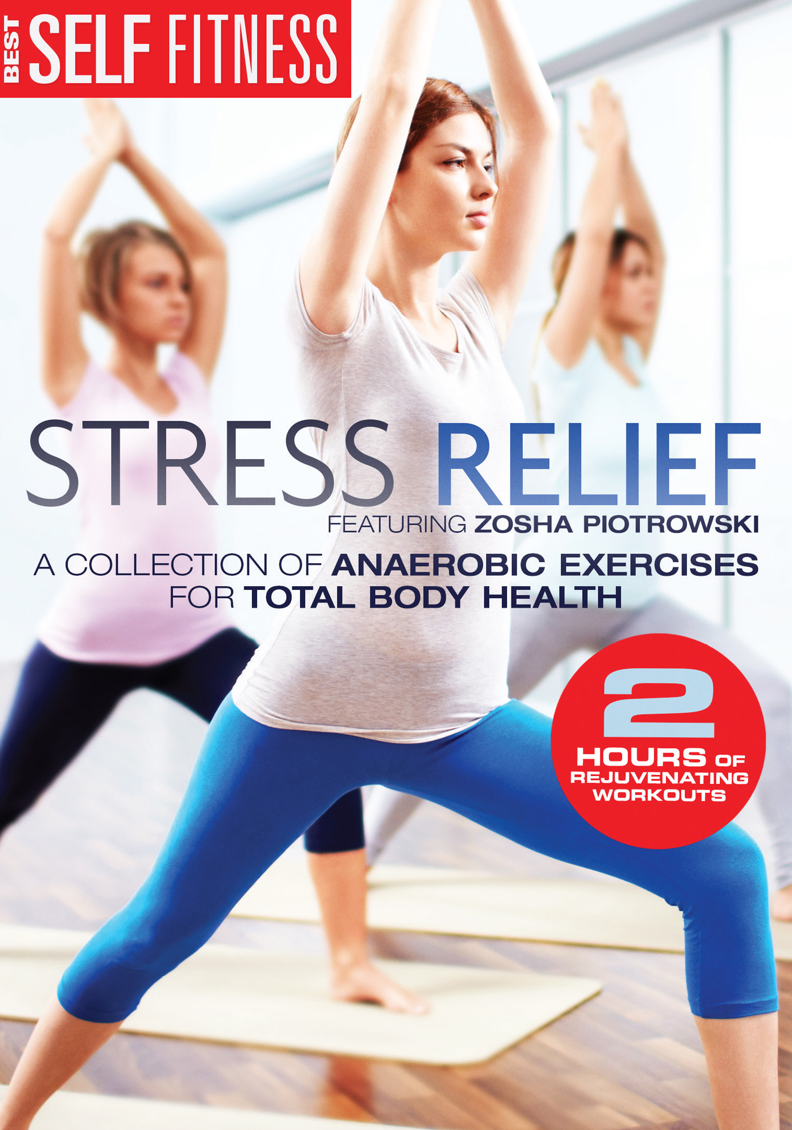 Best Self Fitness: Stress Relief
