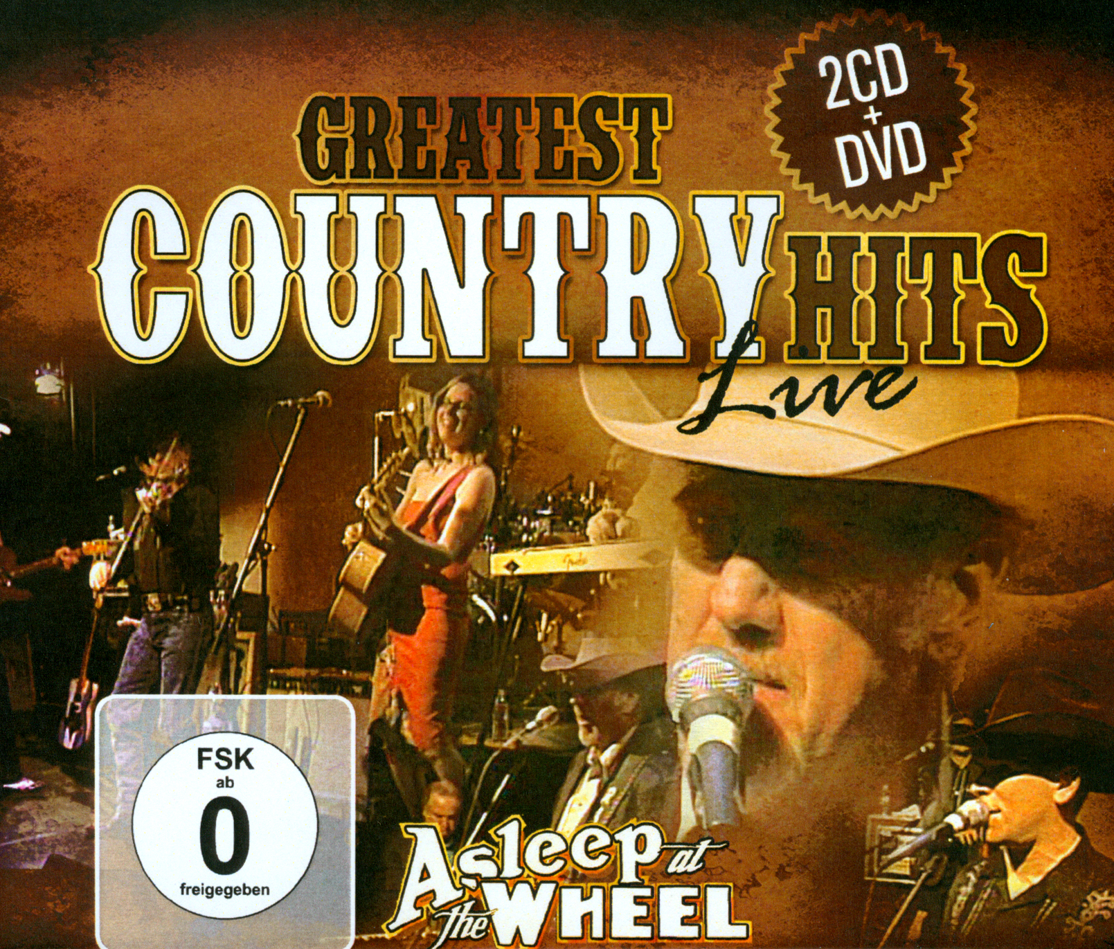 Asleep at the Wheel: Greates Country Hits Live