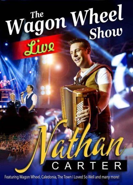 Nathan Carter: The Wagon Wheel Live Show