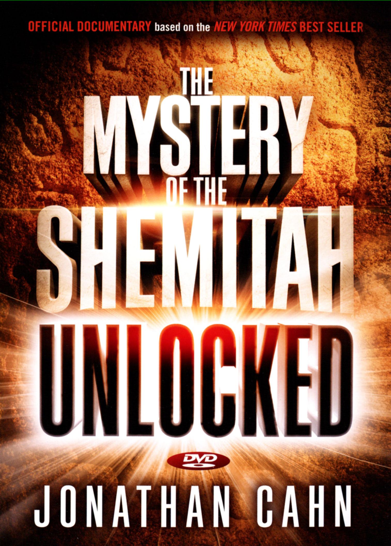 Jonathan Cahn: The Mystery of the Shemitah Unlocked