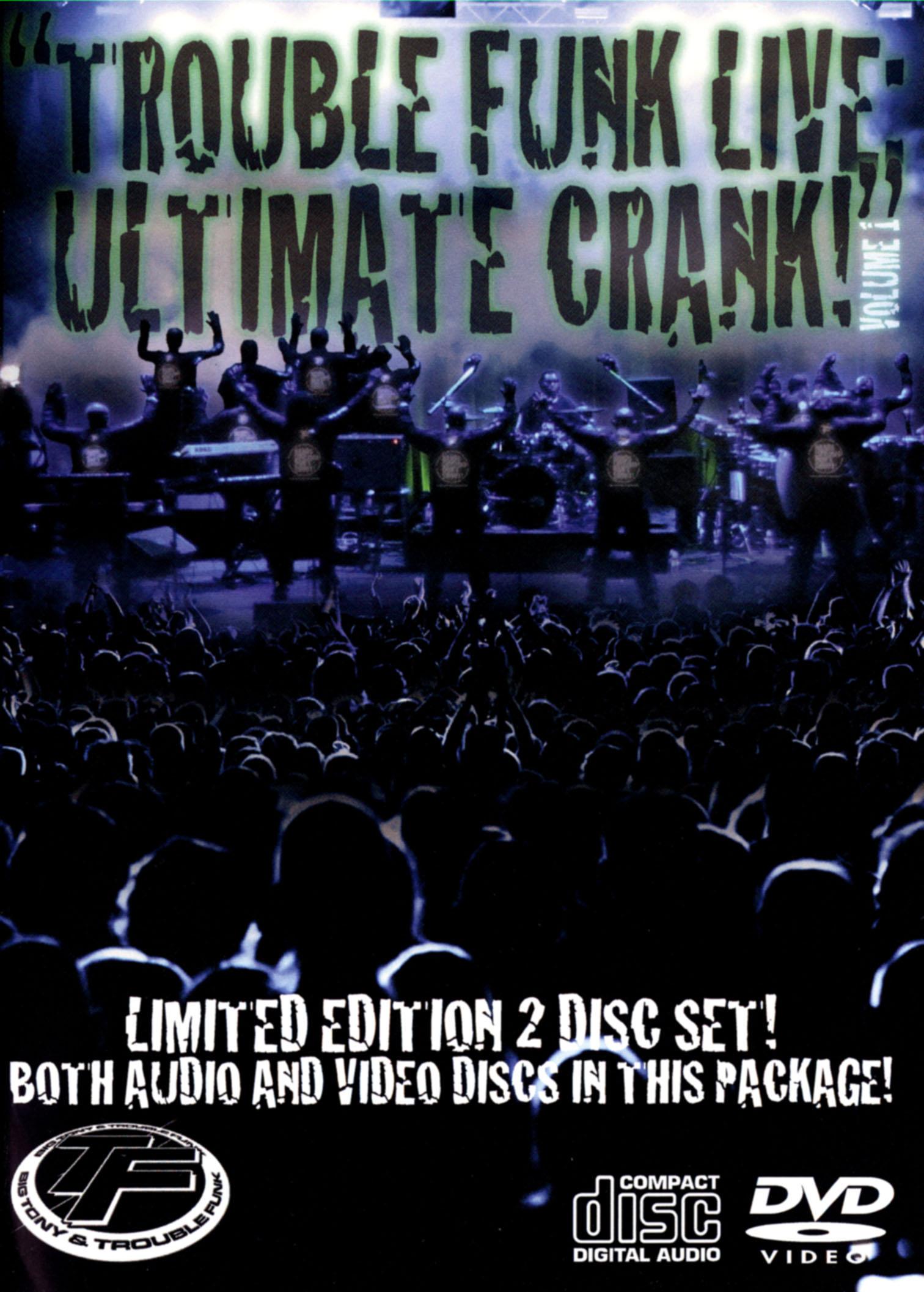 Trouble Funk Live: Ultimate Crank!