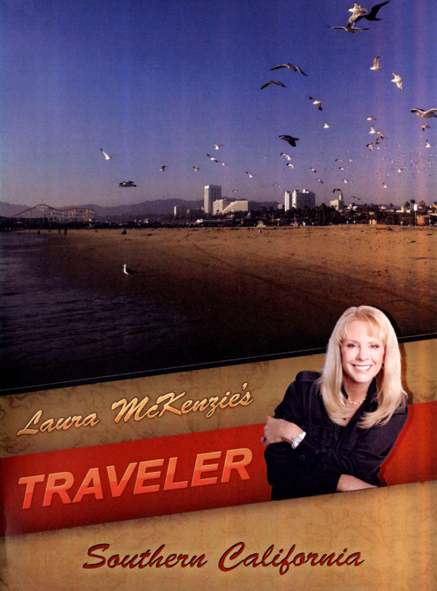 Laura McKenzie's Traveler: Southern California