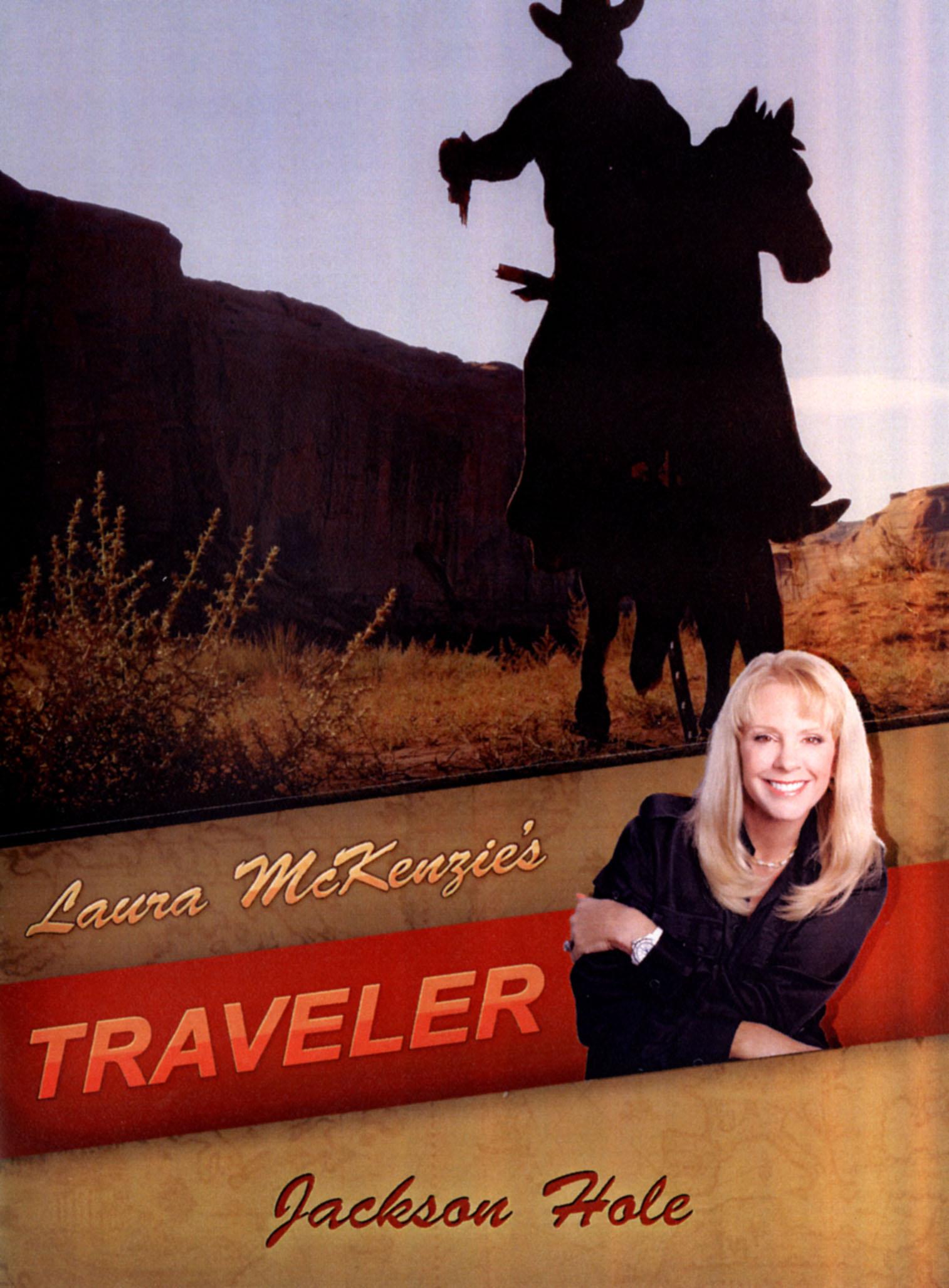 Laura McKenzie's Traveler: Jackson Hole