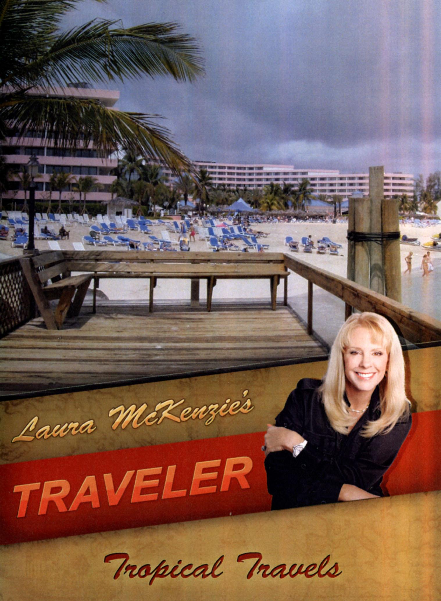 Laura McKenzie's Traveler: Tropical Travels