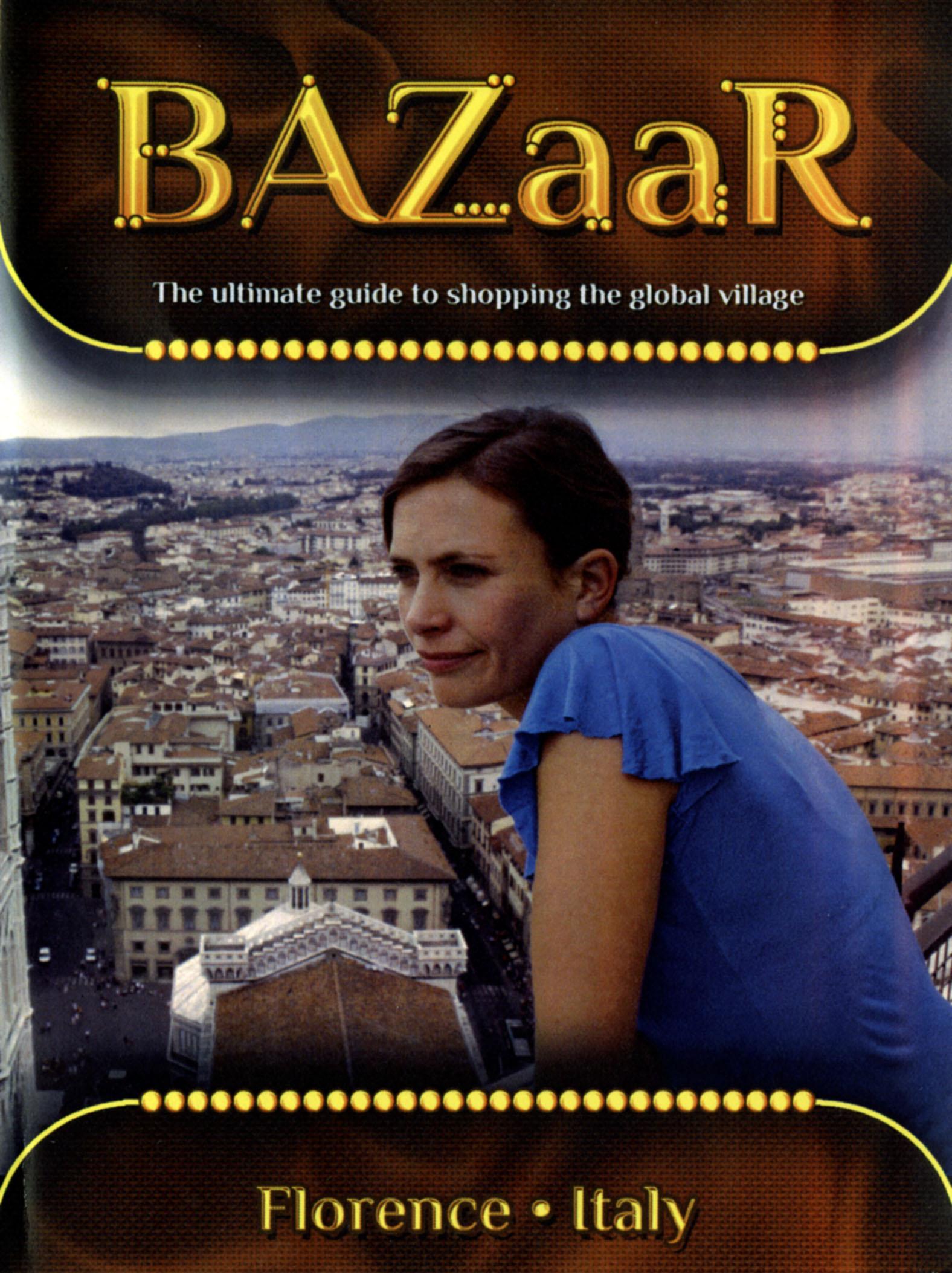 BAZaaR: Florence, Italy