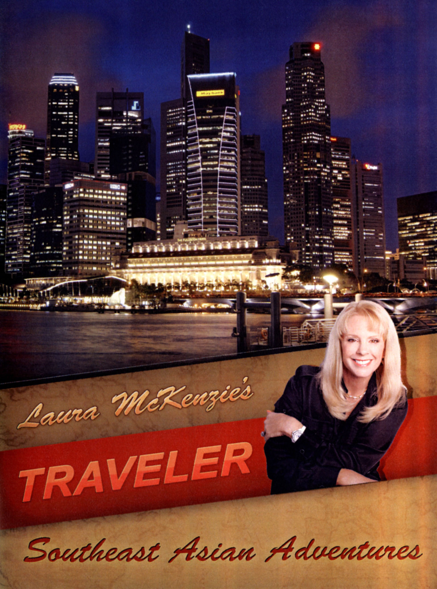 Laura McKenzie's Traveler: Southeast Asian Adventures