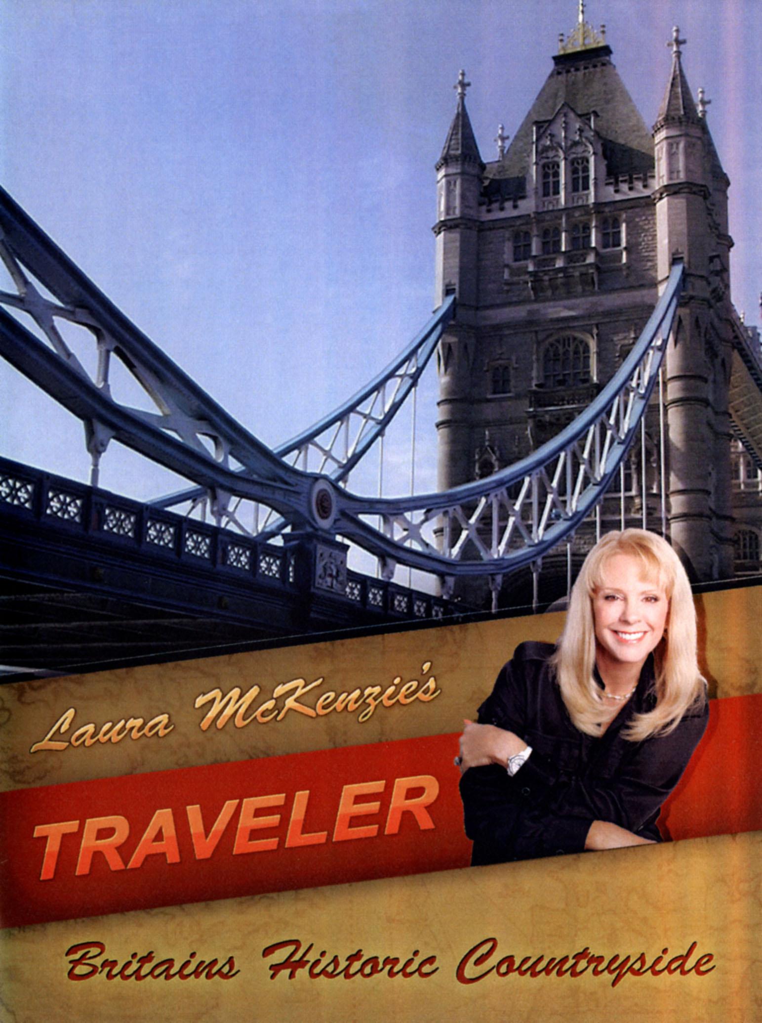 Laura McKenzie's Traveler: Britain's Historic Countryside