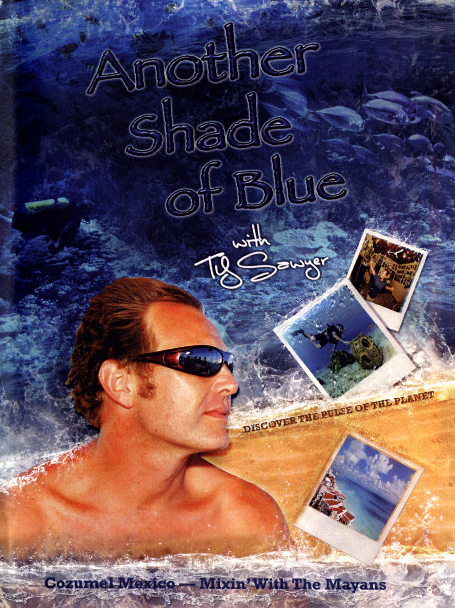 Another Shade of Blue: Cozumel Mexico - Mixin' With the Mayans