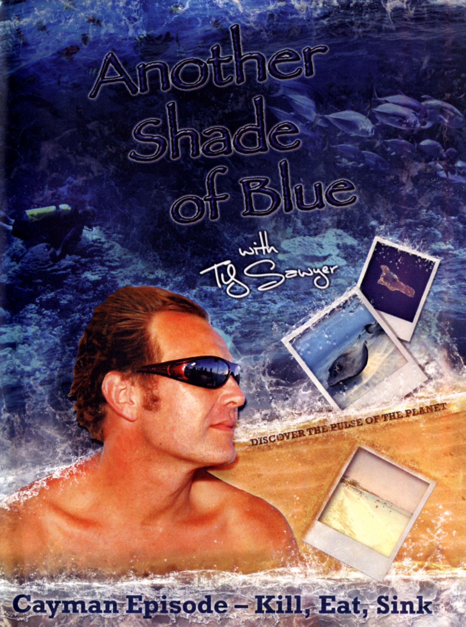 Another Shade of Blue: Cayman Episode - Kill, Eat, Sink