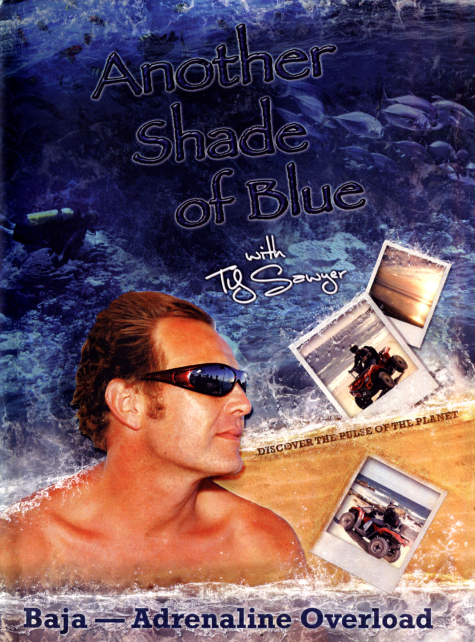 Another Shade of Blue: Baja - Adrenaline Overload