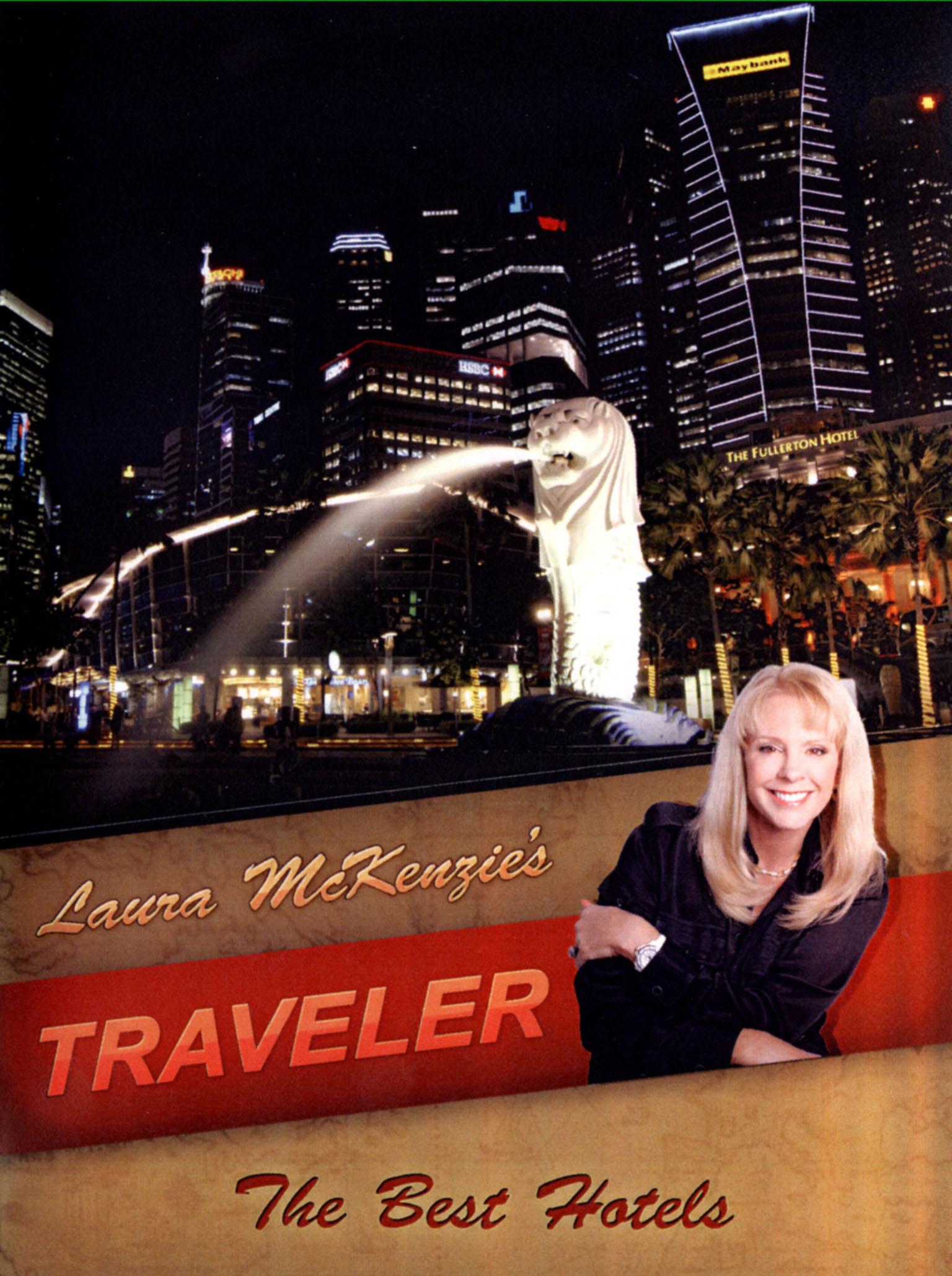 Laura McKenzie's Traveler: The Best Hotels
