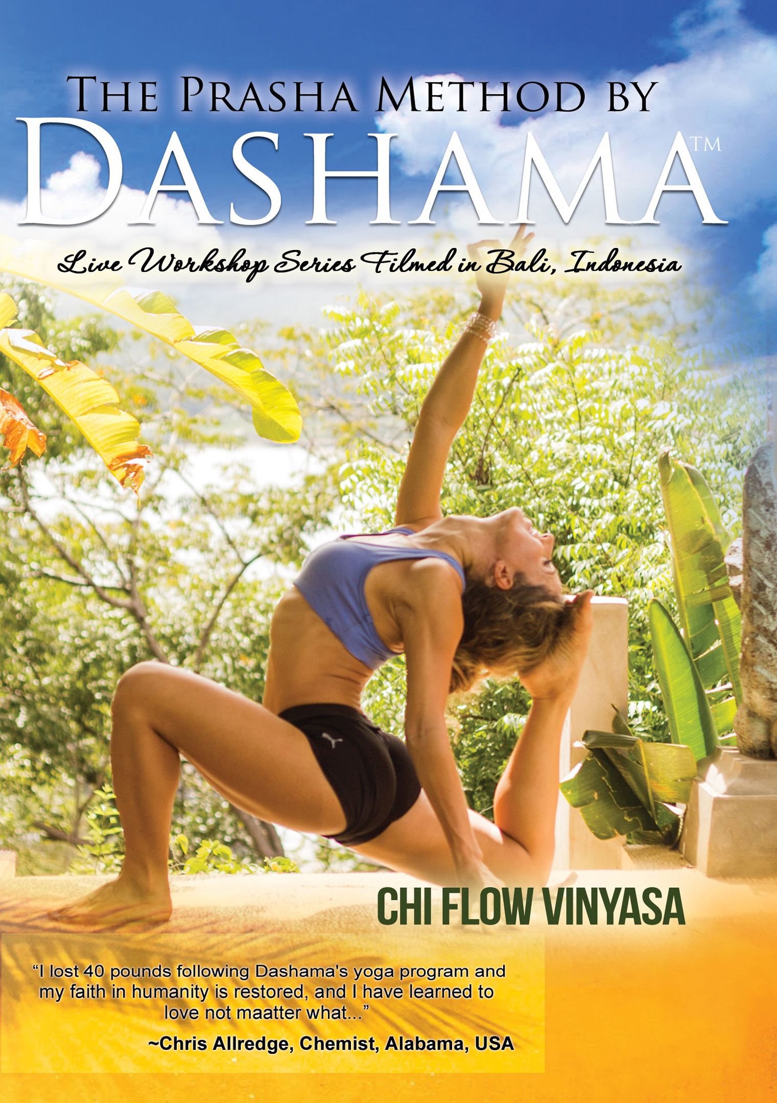 The Prasha Method by Dashama: Chi Flow Vinyasa (2014)