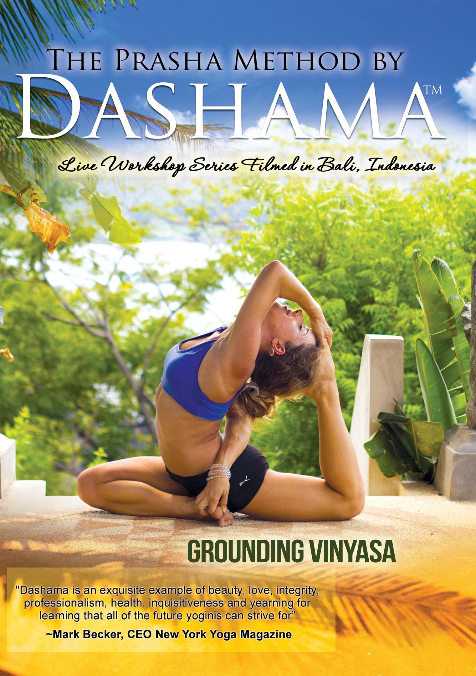 The Prasha Method by Dashama: Grounding Vinyasa