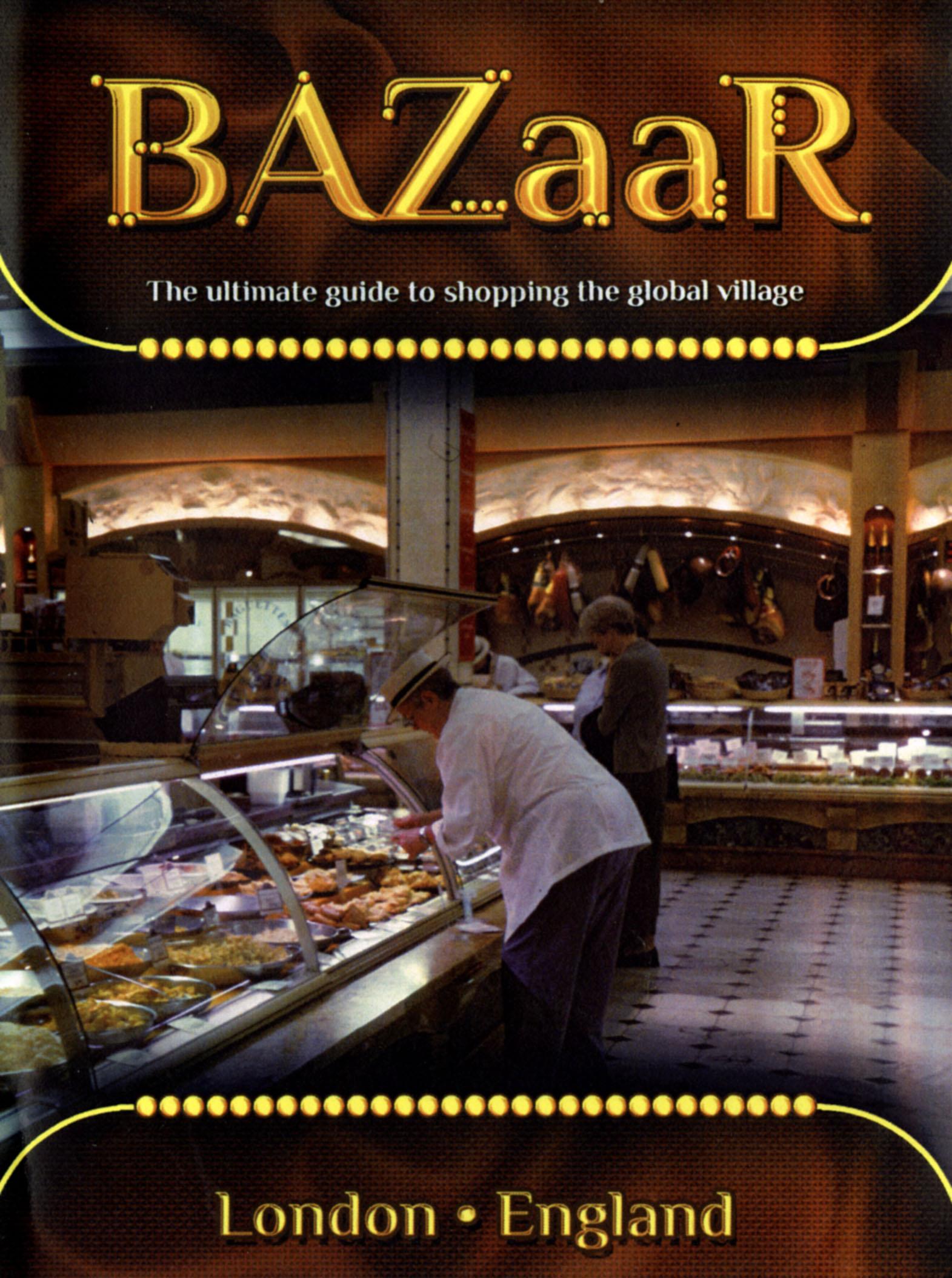 BAZaaR: London, England