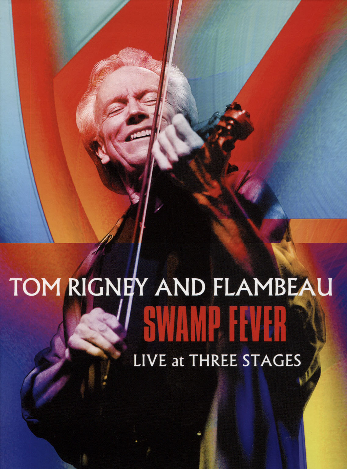 Tom Rigney: Swamp Fever - Live at Three Stages