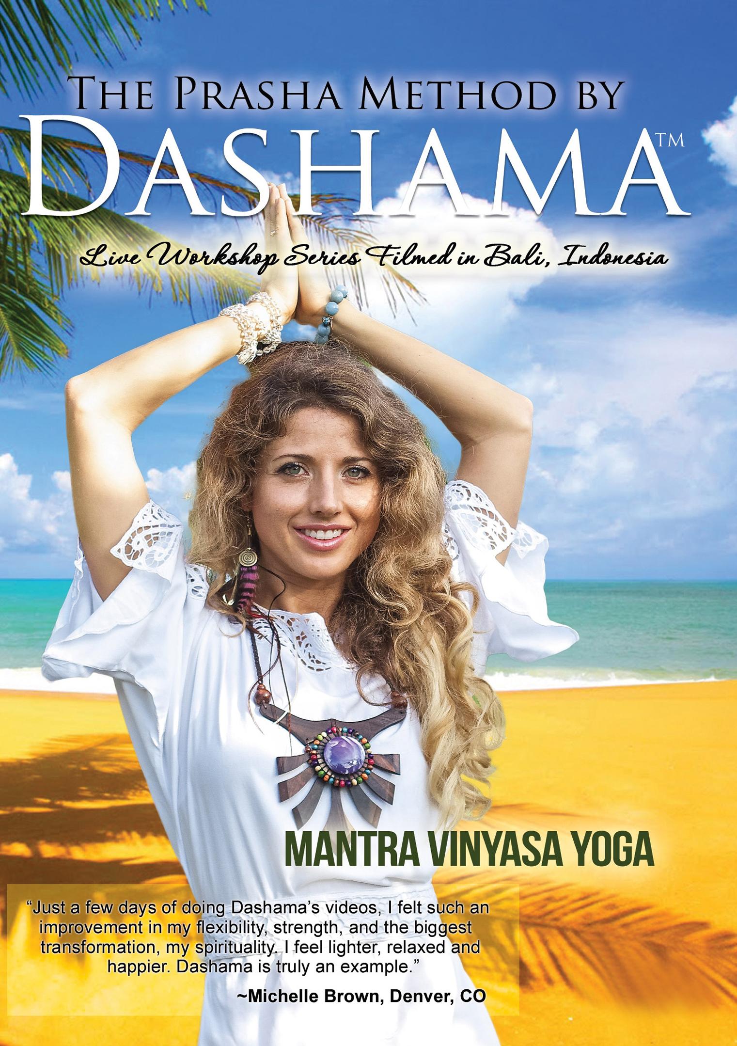 The Prasha Method by Dashama: Mantra Vinyasa Yoga