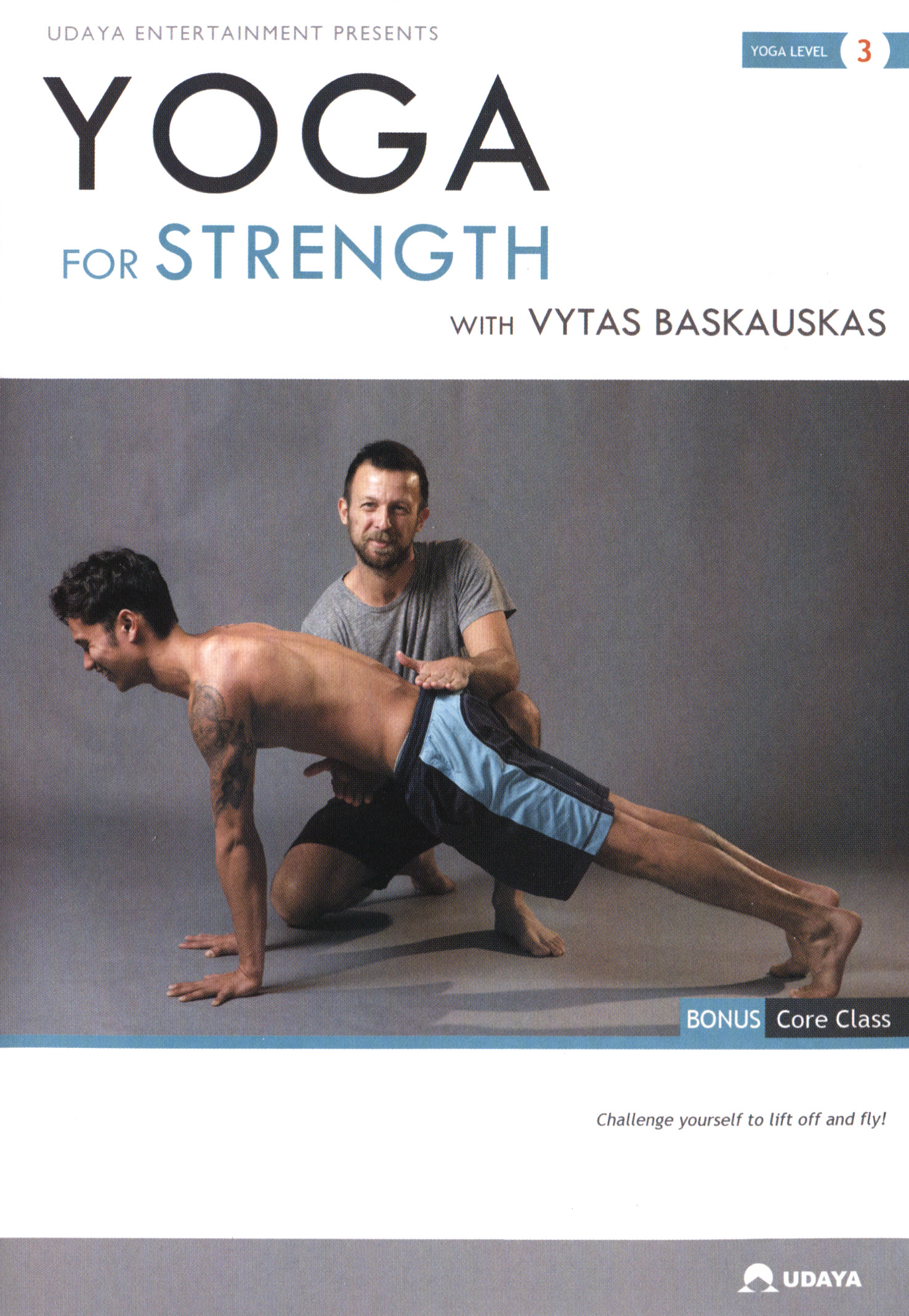 Yoga for Strength with Vytas Baskauskas