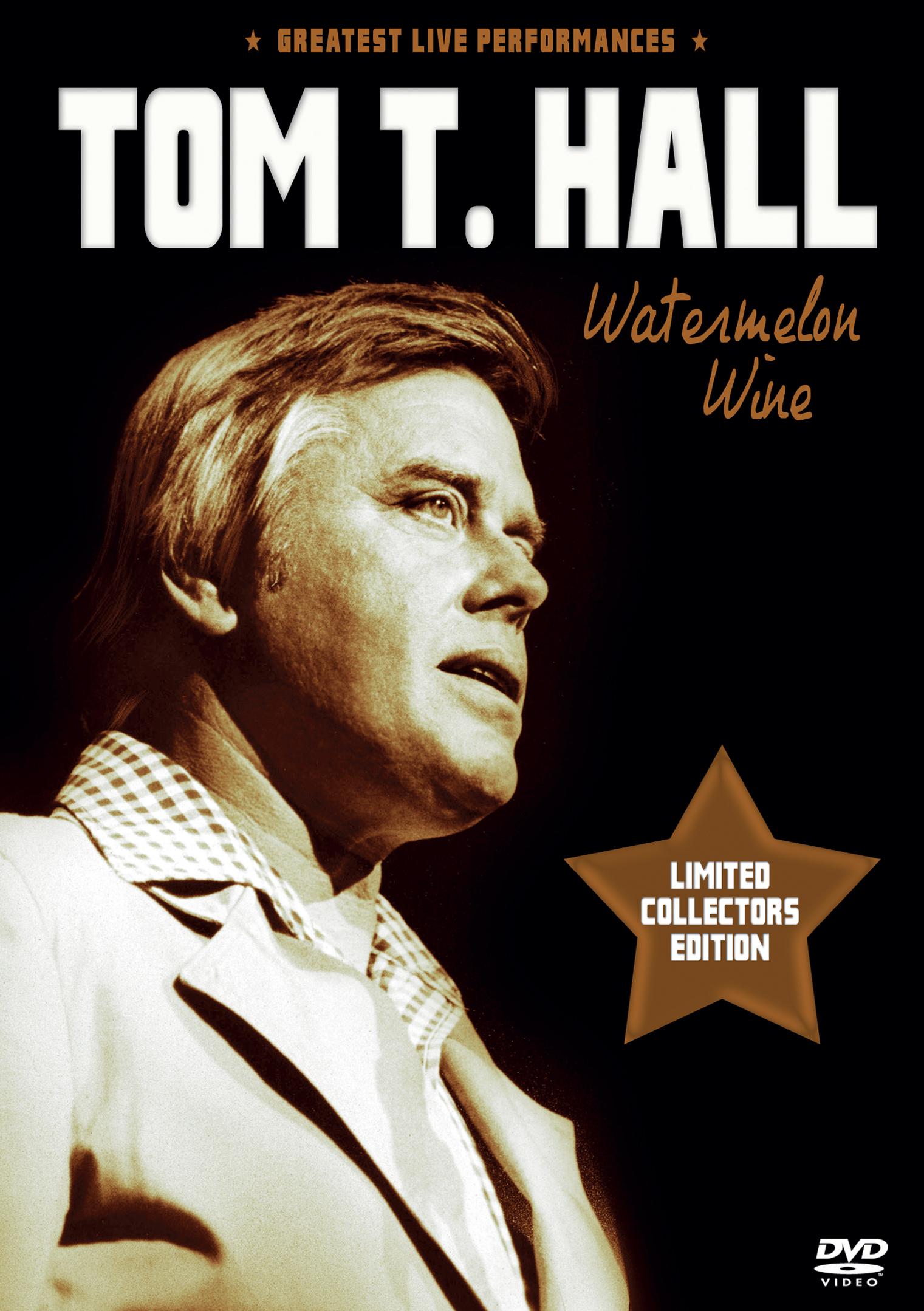Tom T. Hall: Watermelon Wine