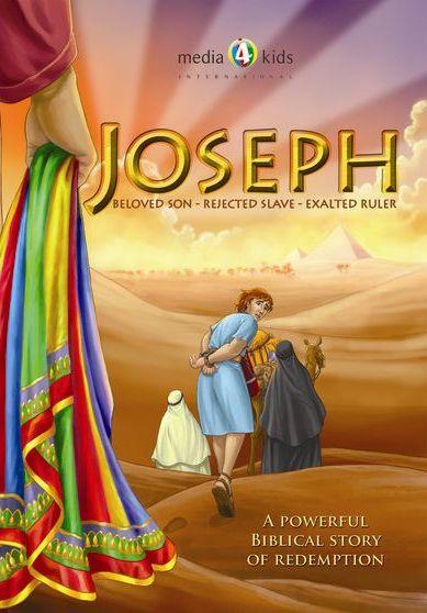 Joseph: Beloved Son - Rejected Slave - Exalted Ruler
