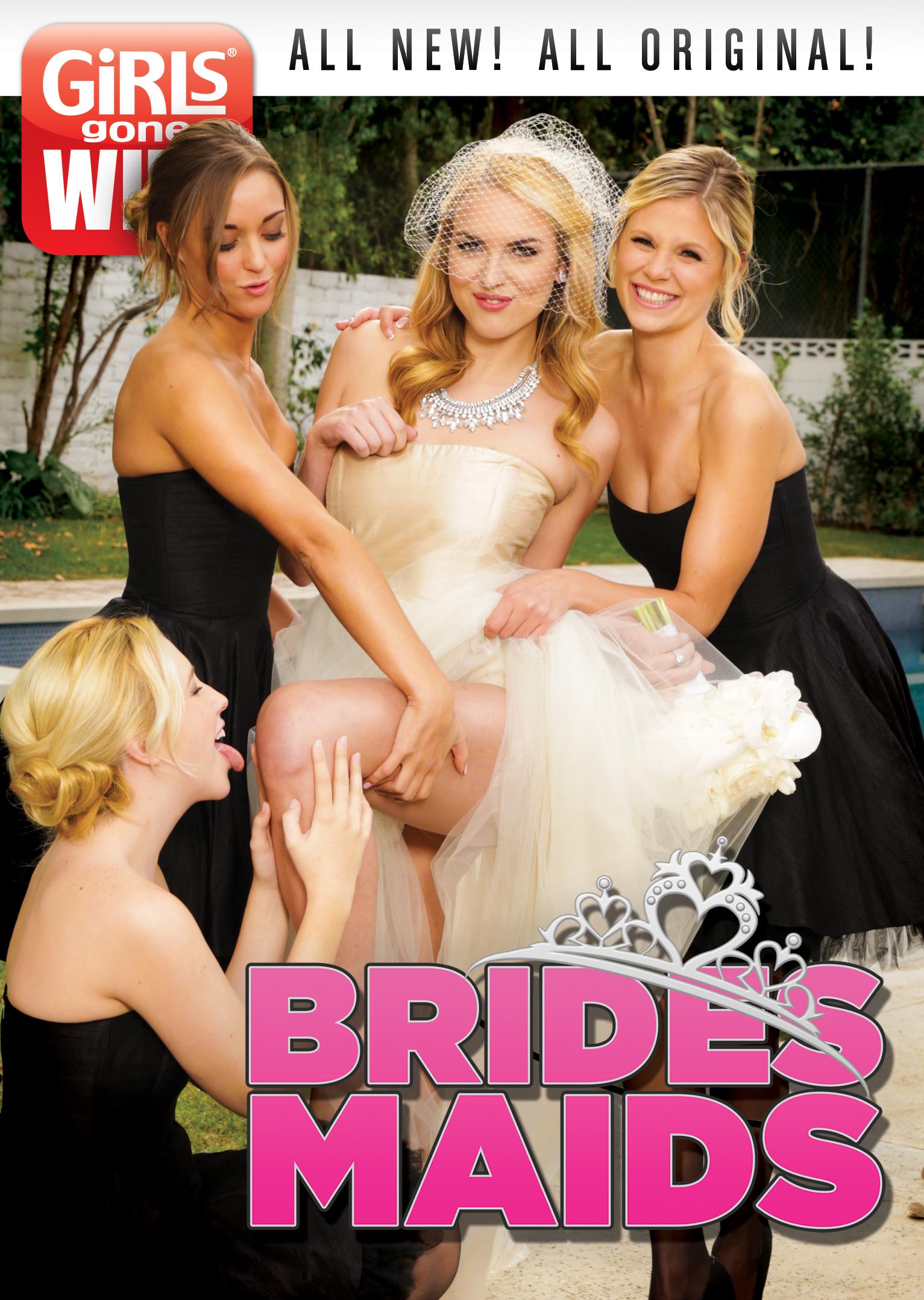 Girls Gone Wild: Bridesmaids