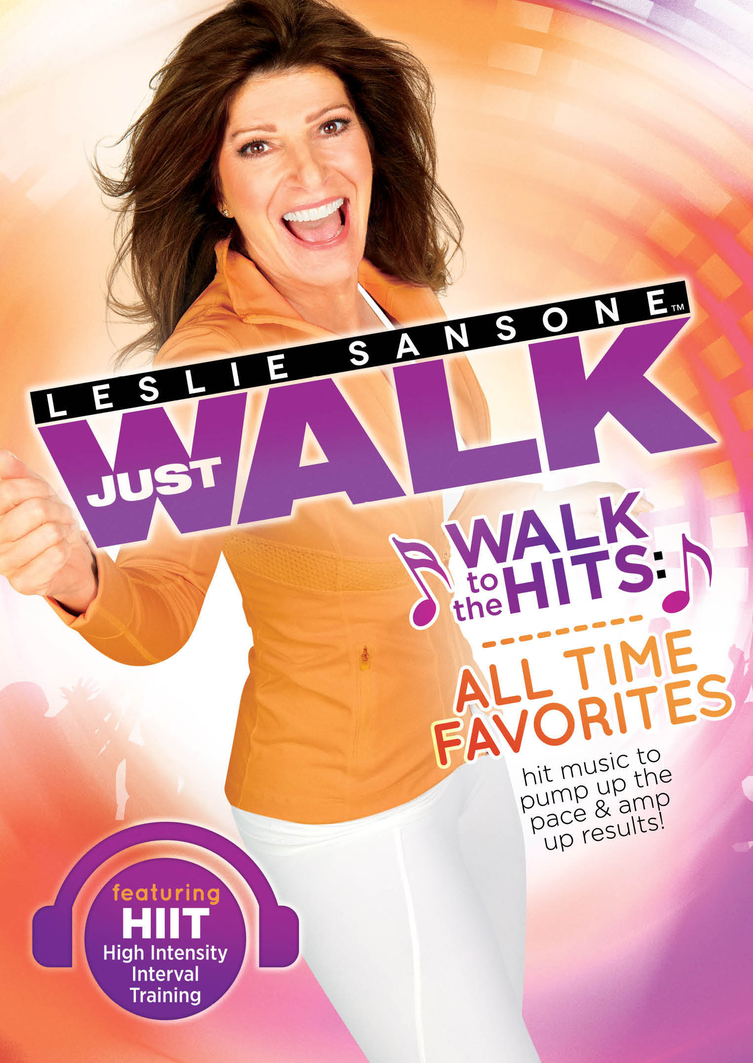 Leslie Sansone: Just Walk - Walk to the Hits - All Time Favorites