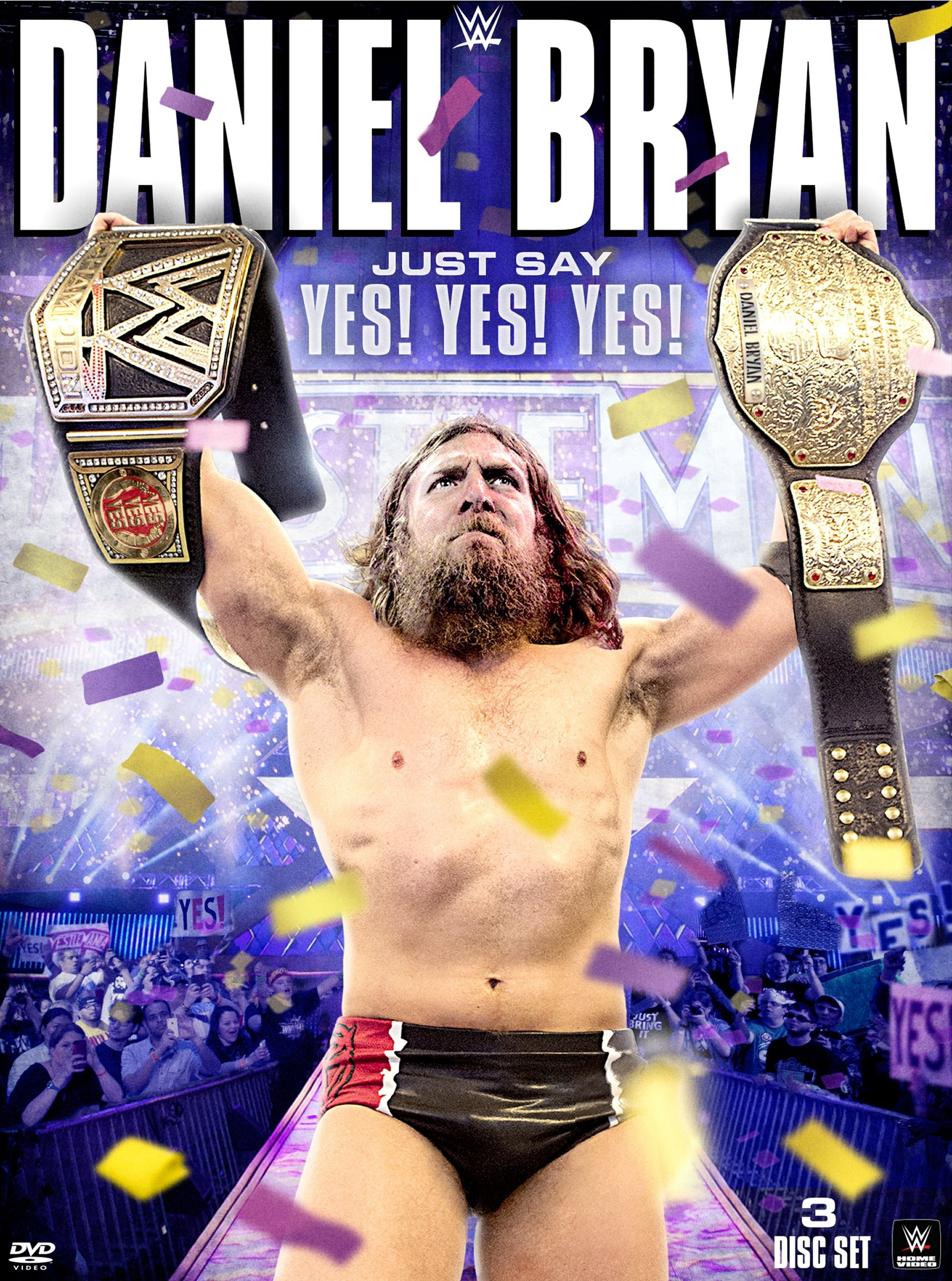 WWE: Daniel Bryan - Just Say Yes! Yes! Yes!