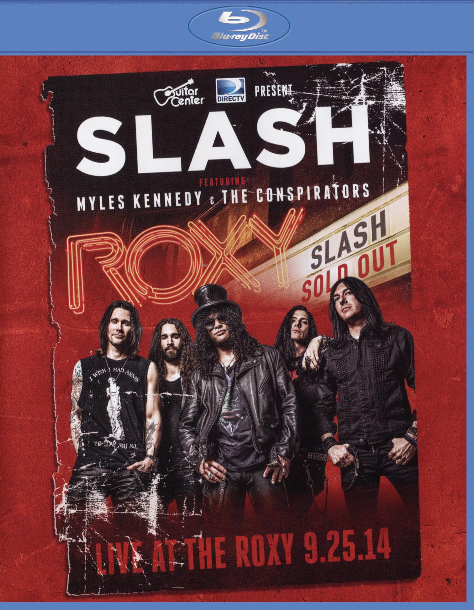 Slash: Live at the Roxy - 09.25.14