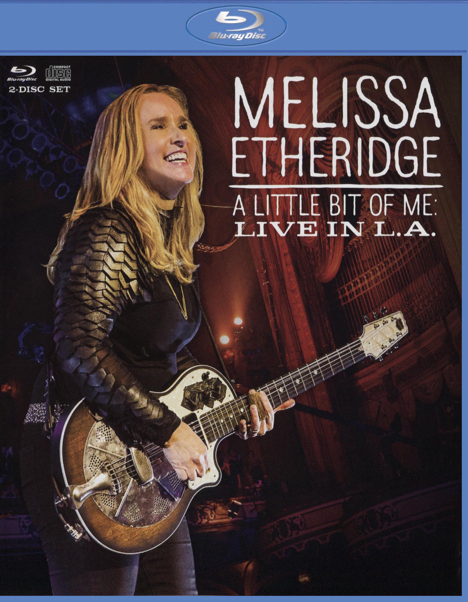 Melissa Etheridge: A Little Bit of Me - Live in L.A.