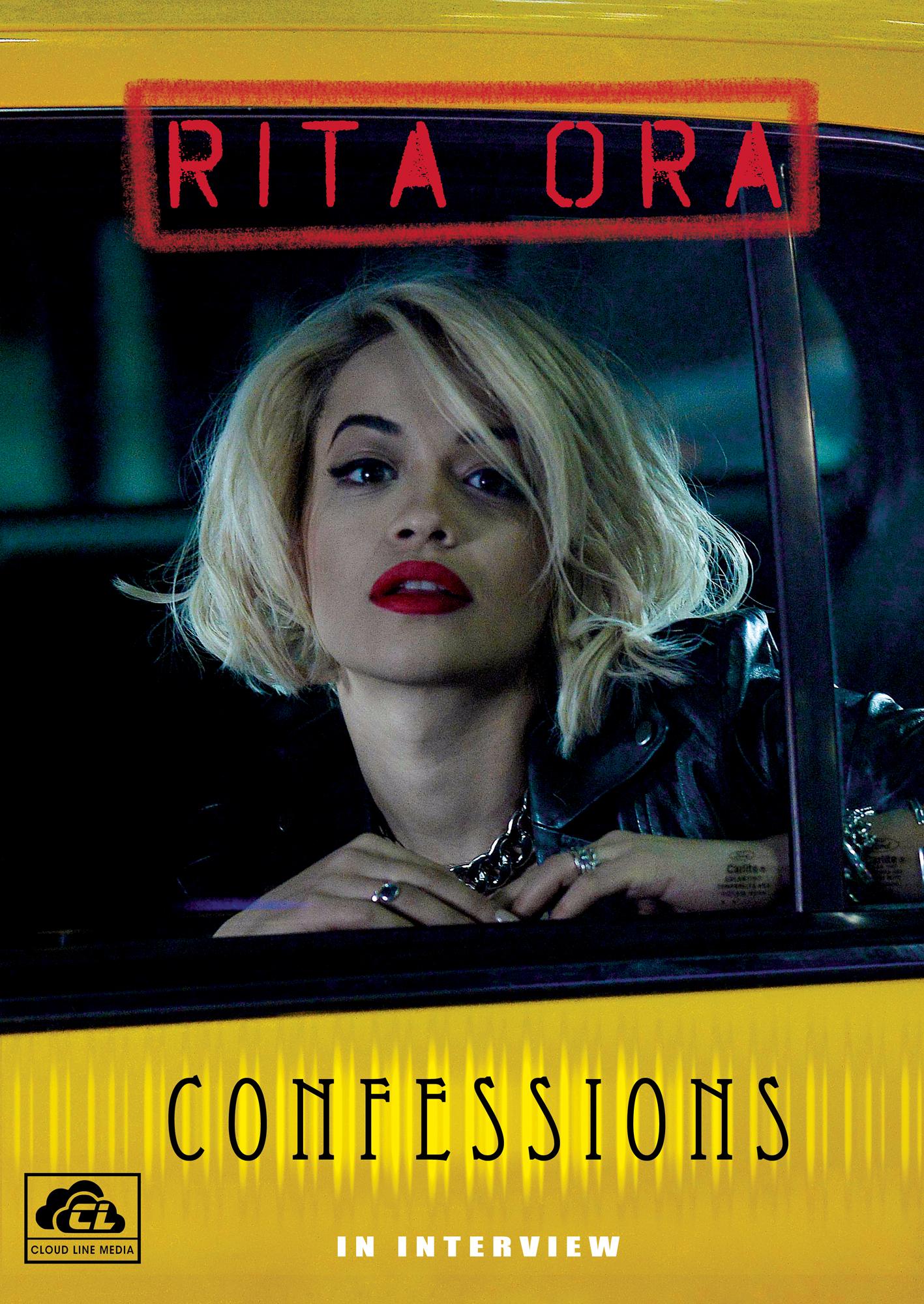Rita Ora: Confessions