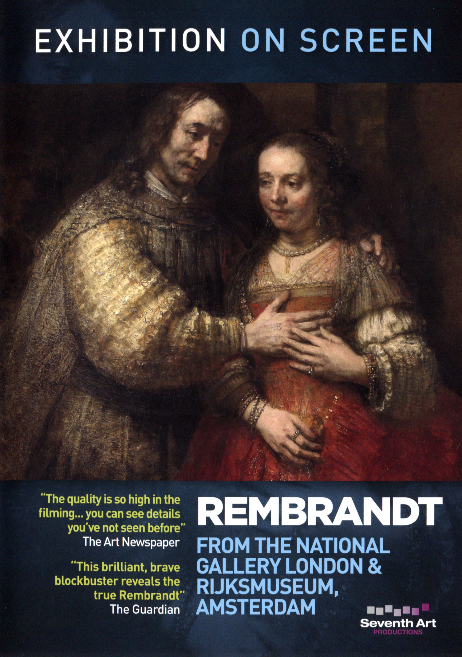 Exhibition on Screen: Rembrandt - From the National Gallery London & Rijksmuseum, Amsterdam