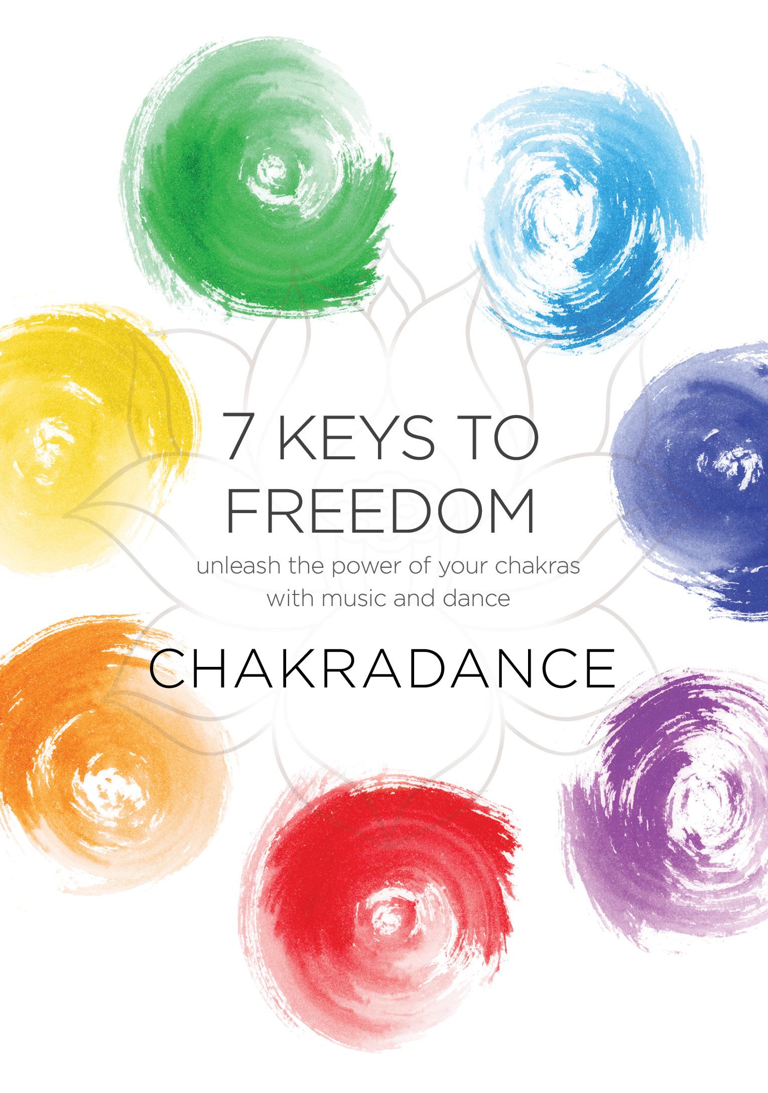 Chakradance: 7 Keys to Freedom