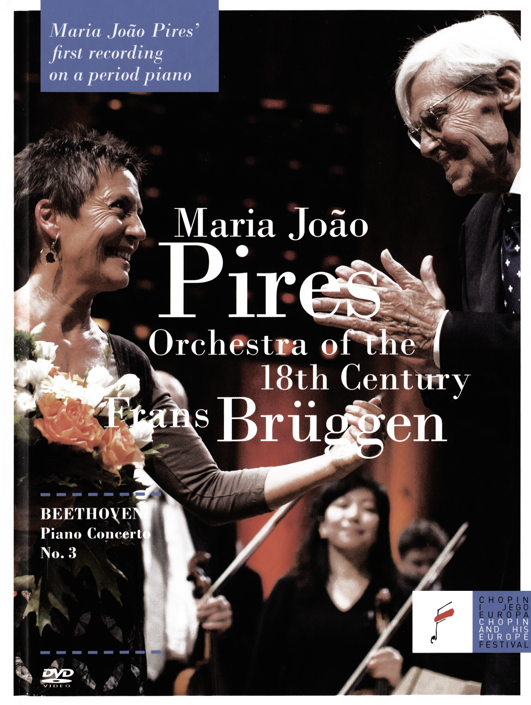 Maria João Pires/Frans Brüggen/Orchestra of the 18th Century: Beethoven Piano Concerto - No. 3