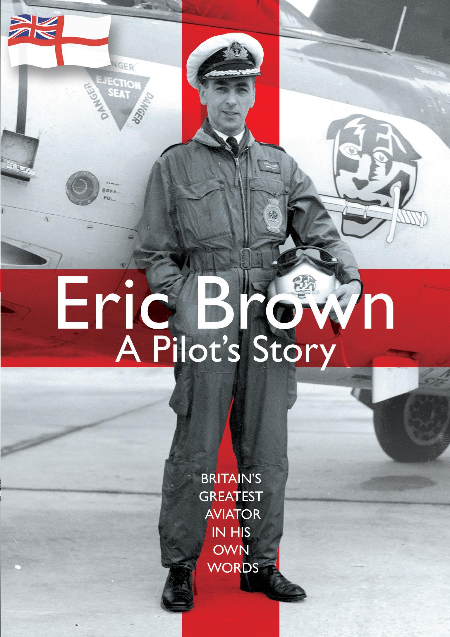 Eric Brown: A Pilot's Story (2014)
