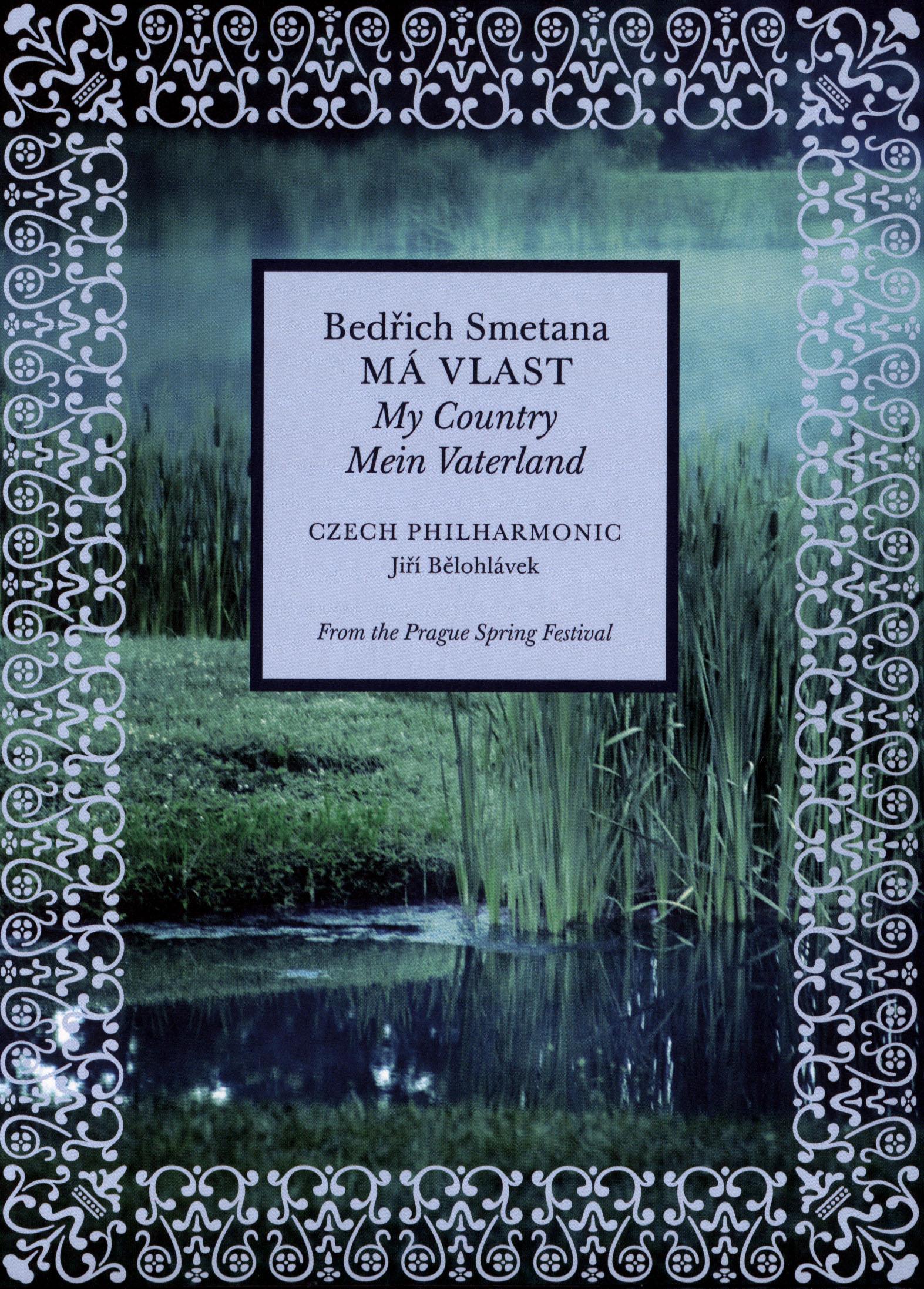 Jirí Belohlávek/Czech Philharmonic: Bedrich Smetana - Mà Vlast - My Fatherland
