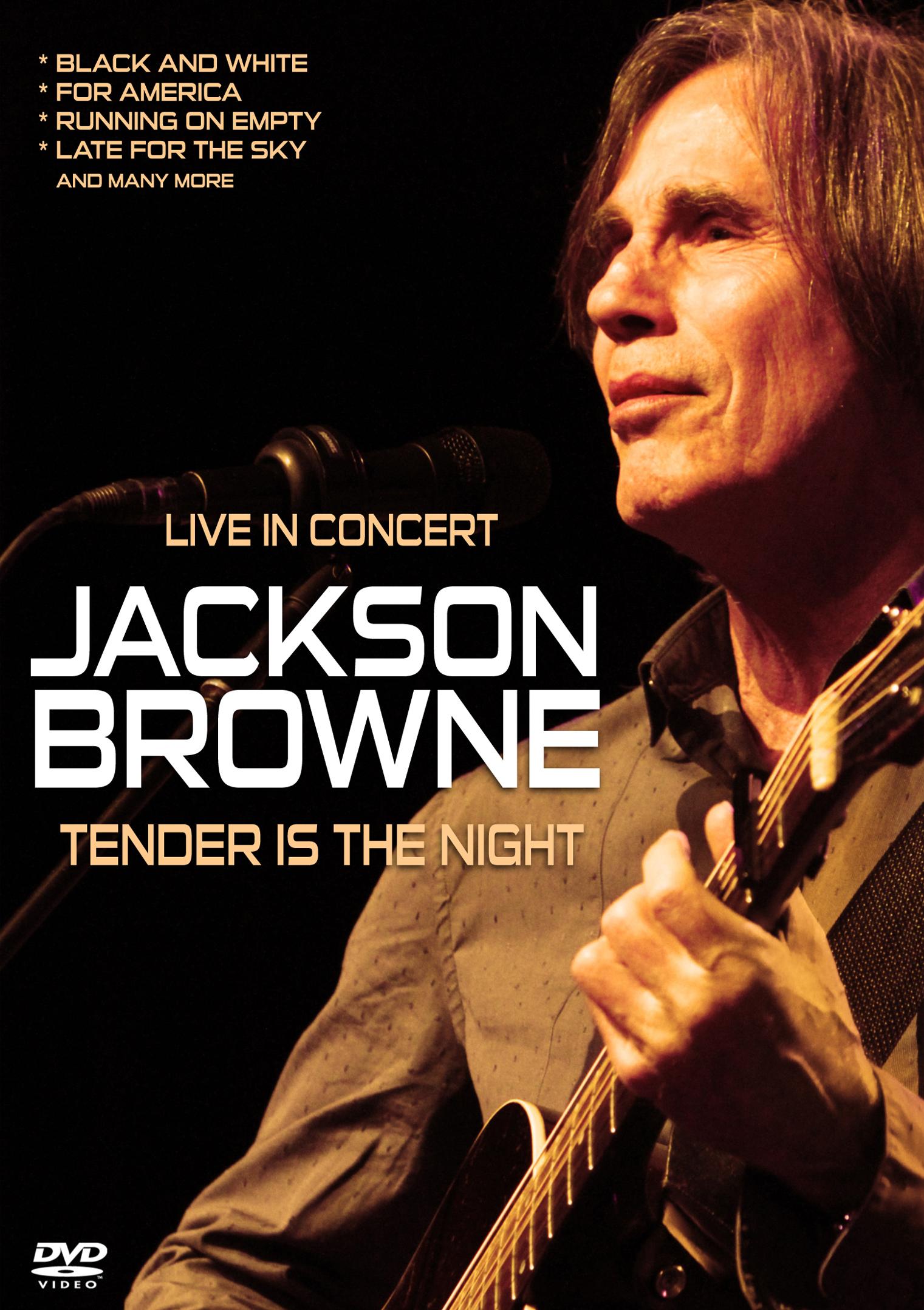 Jackson Browne: Tender Is the Night