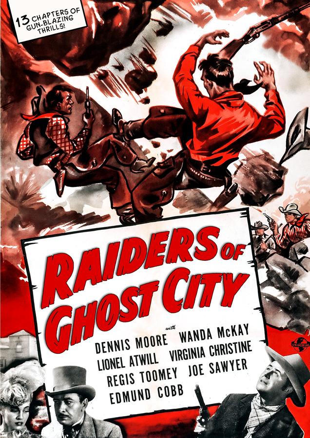 Raiders of Ghost City [Serial]
